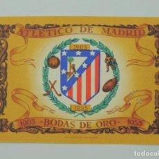 Coleccionismo deportivo: ENTRADA ATLETICO DE MADRID. BODAS DE ORO. 1903-1953. ENTRADA LATERAL. ESTADIO METROPOLITANO. Lote 154995190