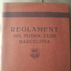 Coleccionismo deportivo: ANTIGUO REGLAMENT DEL FUTBOL CLUB BARCELONA. Lote 156496244