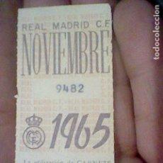 Coleccionismo deportivo: REAL MADRID 1965 NOVIEMBRE CUPON ABONO. Lote 157007574