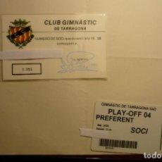Collezionismo sportivo: LOTE CARNETS PLASTIFICADOS SOCIO Y ABONO CLUB GIMNASTIC TARRAGONA . Lote 158132726