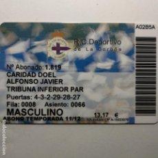 Colecionismo desportivo: CARNET SOCIO REAL CLUB DEPORTIVO LA CORUÑA TEMPORADA 2011/2012 ABONADO TRIBUNA INFERIOR. Lote 160725566