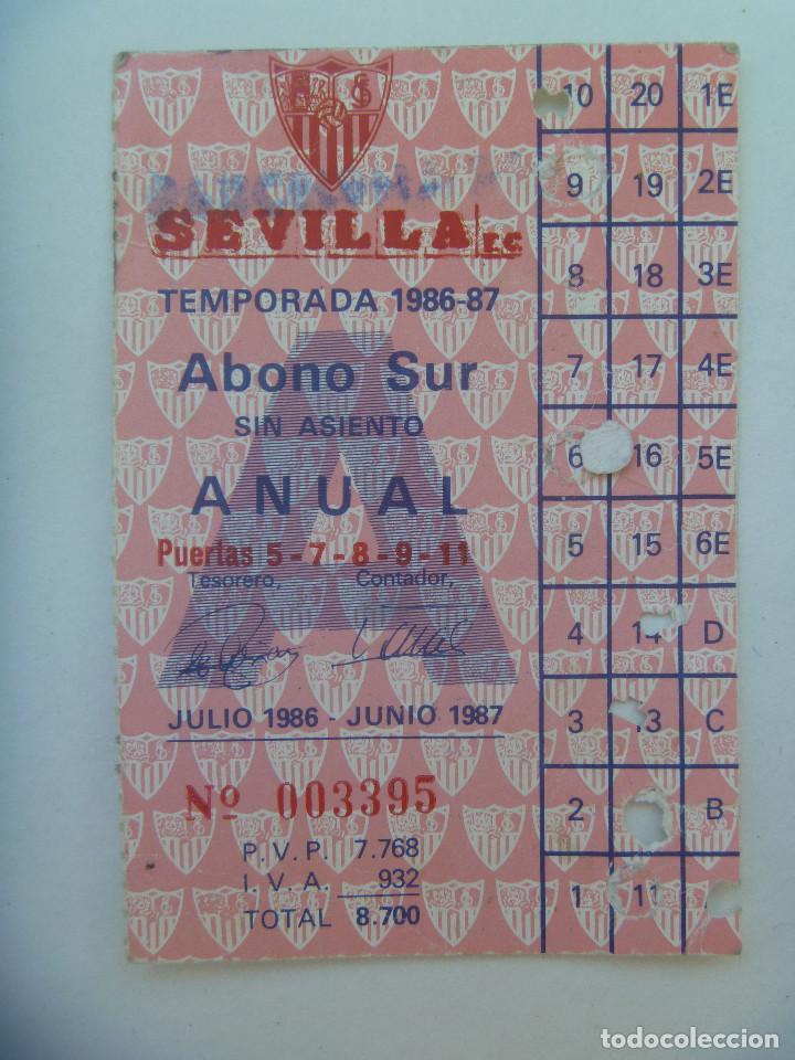 ABONO ANUAL DEL SEVILLA F.C. , TEMPORADA 1986 - 87 . DETRAS PUBLICIDAD CRUZCAMPO (Coleccionismo Deportivo - Documentos de Deportes - Carnet de Socios)