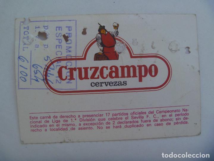 Coleccionismo deportivo: ABONO ANUAL DEL SEVILLA F.C. , TEMPORADA 1986 - 87 . DETRAS PUBLICIDAD CRUZCAMPO - Foto 2 - 165197746