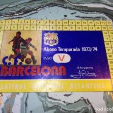 Colecionismo desportivo: CARNET ABONO ABONAMENT 1973/74 FC BARCELONA BARÇA. Lote 165875774