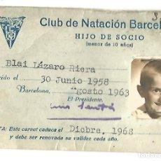 Coleccionismo deportivo: CLUB DE NATACION BARCELONA 1963 CARNET HIJO DE SOCIO MENOR DE 10 AÑOS. Lote 175229030