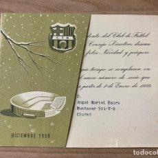 Coleccionismo deportivo: C.F. BARCELONA F.C. BARCELONA FELICITACION NAVIDEÑA NAVIDAD 1958. Lote 175937498