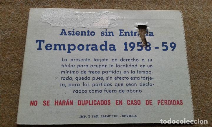 Coleccionismo deportivo: SEVILLA F.C. - RARISIMO CARNET DEL AÑO 1958/1959 AÑO DE LA INAUGURACION DEL ESTADIO SANCHEZ PIZJUAN - Foto 2 - 177037558