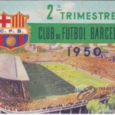 Coleccionismo deportivo: CARNET DEL FUTBOL CLUB BARCELONA DEL AÑO 1950 - 2º TRIMESTRE (FOOTBALL) BARÇA. Lote 178653513