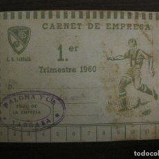 Coleccionismo deportivo: C.D. TARRASA-CARNET DE SOCIO DE EMPRESA-AÑO 1960-VER FOTOS-(V-17.918). Lote 181417962