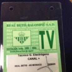 Coleccionismo deportivo: TARJETA INVITACION REAL BETIS BALOMPIE -TECNICO G.ELECTROGENO - CANAL + - TEMPORADA 2005. Lote 181451806
