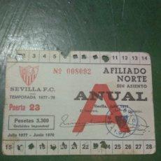 Coleccionismo deportivo: ANTIGUO CARNET DE SOCIO FUTBOL DEL SEVILLA F.C, TEMPORADA 1977-78, AFILIADO NORTE. Lote 181979383