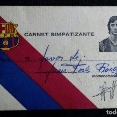 Coleccionismo deportivo: ANTIGUO CARNET SIMPATIZANTE FUTBOL CLUB F.C BARCELONA C.F.B BARÇA JOHAN CRUYFF . Lote 182789577