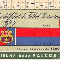 Coleccionismo deportivo: ABONO SOCIO TEMPORADA 1960-1961- ESTADIO CLUB DE FUTBOL BARCELONA- TRIBUNA BAJO PALCOS. Lote 183379287