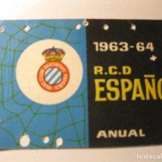 Coleccionismo deportivo: CARNET ABONO ANUAL REAL CLUB DEPORTIVO ESPAÑOL TEMPORADA 1963 - 64 FUTBOL. Lote 184486805