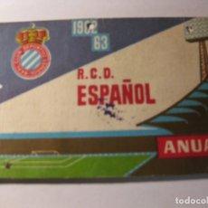 Coleccionismo deportivo: CARNET ABONO ANUAL REAL CLUB DEPORTIVO ESPAÑOL TEMPORADA 1962 - 63 FUTBOL PRO CAMPO. Lote 184486893