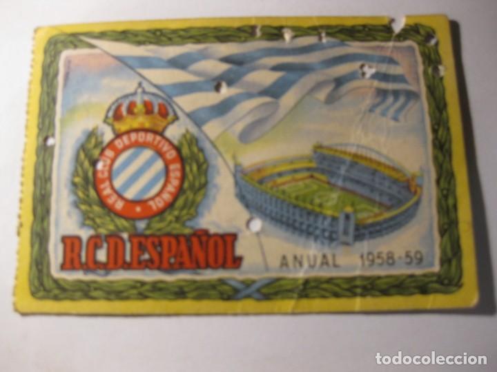 CARNET ABONO ANUAL REAL CLUB DEPORTIVO ESPAÑOL TEMPORADA 1958 - 59 FUTBOL PRO CAMPO (Coleccionismo Deportivo - Documentos de Deportes - Carnet de Socios)