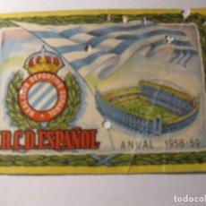 Coleccionismo deportivo: CARNET ABONO ANUAL REAL CLUB DEPORTIVO ESPAÑOL TEMPORADA 1958 - 59 FUTBOL PRO CAMPO. Lote 184487017