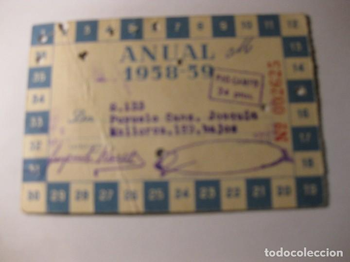 Coleccionismo deportivo: carnet abono anual real club deportivo español temporada 1958 - 59 futbol pro campo - Foto 2 - 184487017