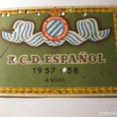 Coleccionismo deportivo: CARNET ABONO ANUAL REAL CLUB DEPORTIVO ESPAÑOL TEMPORADA 1957 - 58 PRO CAMPO FUTBOL. Lote 184487051