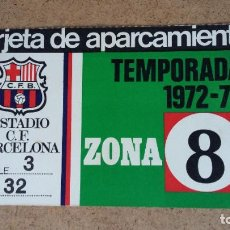 Coleccionismo deportivo: TARJETA DE APARCAMIENTO SOCIO - ESTADIO FC. BARCELONA - TEMPORADA 1972/73 -. Lote 186170113
