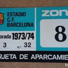 Coleccionismo deportivo: TARJETA DE APARCAMIENTO SOCIO - ESTADIO FC. BARCELONA - TEMPORADA 1973/74 -. Lote 186170215