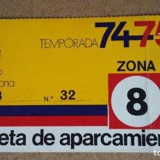 Coleccionismo deportivo: TARJETA DE APARCAMIENTO SOCIO - ESTADIO FC. BARCELONA - TEMPORADA 1974/75 -. Lote 186170387