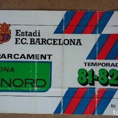 Coleccionismo deportivo: TARJETA DE APARCAMIENTO SOCIO - ESTADIO FC. BARCELONA - TEMPORADA 1981/82 -. Lote 186173723