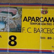 Coleccionismo deportivo: TARJETA DE APARCAMIENTO SOCIO - ESTADIO FC. BARCELONA - TEMPORADA 1985/86 -. Lote 186173905
