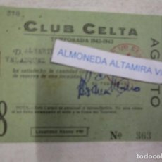Coleccionismo deportivo: GALICIA FUTBOL - REAL CLUB CELTA DE VIGO - CARNET SOCIO TEMPORADA 1942/43 AGOSTO + INFO. Lote 190772151