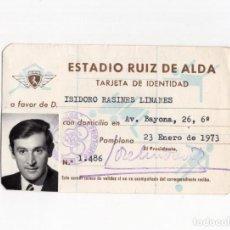 Coleccionismo deportivo: CARNET.- ESTADIO RUIZ DEL ALDA. PAMPLONA 1973.. Lote 190817831