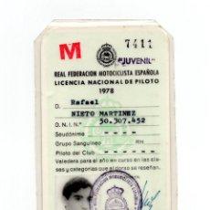 Coleccionismo deportivo: MOTOCICLISMO.- LICENCIA NACIONAL DE PILOTO. REAL FEDERACIÓN MOTOCICLISTA DE PILOTO 1978.. Lote 190818790