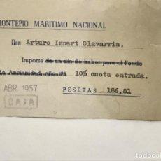 Coleccionismo deportivo: RECIBO MONTEPIO MARITIMO NACIONAL AÑOS 50 PAGO CUOTA ENTRADA CLUB SOCIO . Lote 192210172