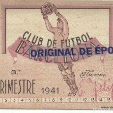 Coleccionismo deportivo: (F-200251)CARNET C.F.BARCELONA 3ER.TRIMESTRE 1941. Lote 194066007