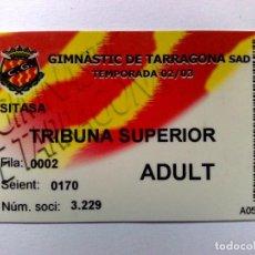 Coleccionismo deportivo: TARJETA SOCI ADULT,TRIBUNA SUPERIOR,CLUB GIMNÀSTIC DE TARRAGONA,TEMPORADA '04/'05. Lote 194289083