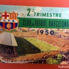 Coleccionismo deportivo: CARNET CLUB DE FUTBOL BARCELONA - 2º TRIMESTRE 1950. Lote 195866298