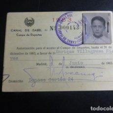 Coleccionismo deportivo: CARNET DE SOCIO CAMPO DE DEPORTES CARNET DE ISABEL II MADRID1963. Lote 196976426
