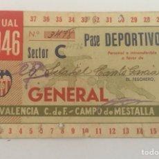 Coleccionismo deportivo: PASE DEPORTIVO VALENCIA FC MESTALLA 1946. Lote 198991681