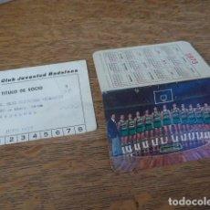 Coleccionismo deportivo: LOTE ANTIGUO DE CLUB JUVENTUD DE BADALONA, BALONCESTO, BASQUET. CARNET DE 1977 Y CALENDARIO.JOVENTUT. Lote 199075900
