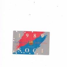 Coleccionismo deportivo: CARNET SOCI FUTBOL CLUB BARCELONA 1989 CARNE DE SOCIO. Lote 199668456