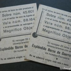 Coleccionismo deportivo: CONJUNTO DE 2 VALES PARA EL SORTEO DEL ESPLENDIDO BARCO DE GUERRA-VER FOTOS-(69.533). Lote 203386236