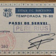 Coleccionismo deportivo: PASE DE ENTRADA ESTADI CAMP NOU FC BARCELONA 79-80. Lote 205680650