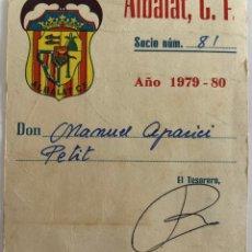 Coleccionismo deportivo: 1979/80 ALBALAT C.F. - TARJETA DE MEMBRESIA. Lote 205821848
