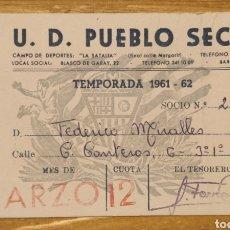 Coleccionismo deportivo: SOCIO U.D. PUEBLO SECO 1961-62. Lote 206280400