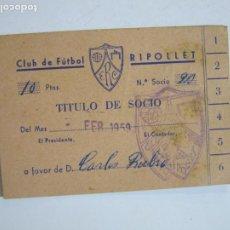 Coleccionismo deportivo: CLUB DE FUTBOL RIPOLLET-TITULO CARNET DE SOCIO-FEBRERO 1959-VER FOTOS-(72.219). Lote 210149415