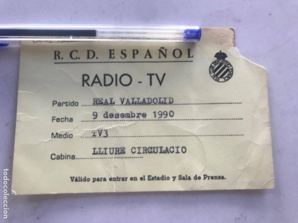 ACREDITACION RADIO TV RCD. ESPAÑOL - REAL VALLADOLID 1990 TV3. (Coleccionismo Deportivo - Documentos de Deportes - Carnet de Socios)