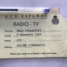 Coleccionismo deportivo: ACREDITACION RADIO TV RCD. ESPAÑOL - REAL VALLADOLID 1990 TV3.. Lote 212671947