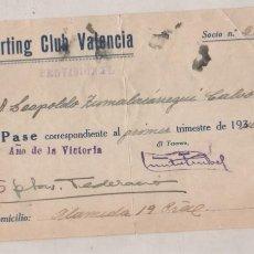 Coleccionismo deportivo: SPORTING CLUB VALENCIA. FUTBOL. PASE SOCIO PROVISIONAL 1º TRIMESTE DE 1940 AÑO DE LA VICTORIA.. Lote 212718746