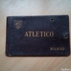 """Coleccionismo deportivo: ANTIGUO CARNET DEL """"ATLETICO"""" BILBAO.. Lote 214287887"""