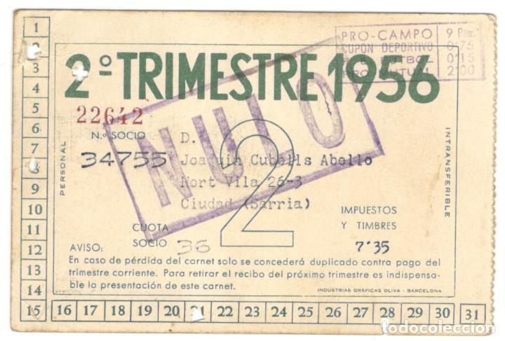Coleccionismo deportivo: CARNET DE SOCIO - CLUB DE FUTBOL BARCELONA - 2º TRIMESTRE 1956. - Foto 2 - 215848153