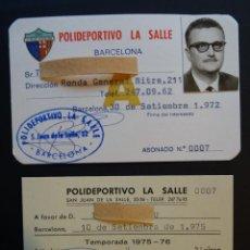 Coleccionismo deportivo: CARNETS DE SOCIO DEL POLIDEPORTIVO LA SALLE DE BARCELONA DE LOS AÑOS 1972 Y 1975. Lote 217145358